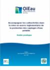 Accompagner les collectivités dans la mise en oeuvre réglementaire de la protection des captages d'eau potable